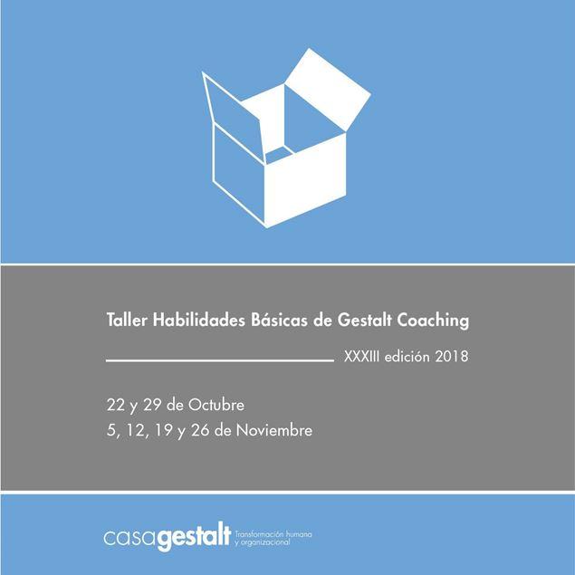 Imagen de Habilidades Básicas de Gestalt Coaching Edición XXXIII-2018 (último del año)