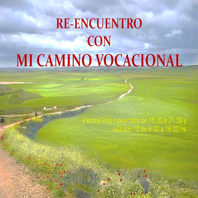 Imagen de RE ENCUENTRO CON MI CAMINO VOCACIONAL